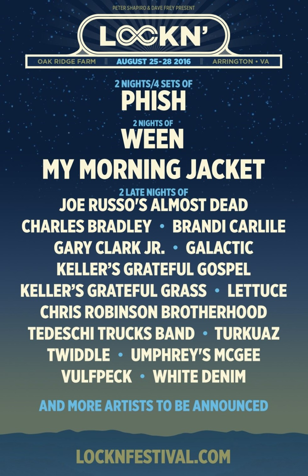 Lockn MusicLockn Music Festival 2016 lineup. Headliners include: Phish, My Morning Jacket and Ween.