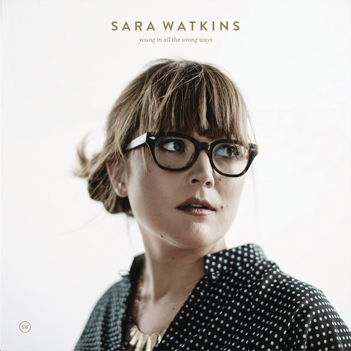 Sara Watkins album cover for Young In All The Wrong Ways. Photo provided.