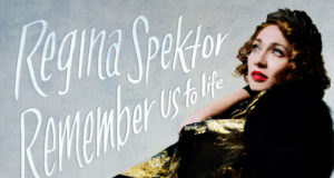 Album artwork featuring Regina Spektor Remember Us to Life. Photo by: Regina Spektor