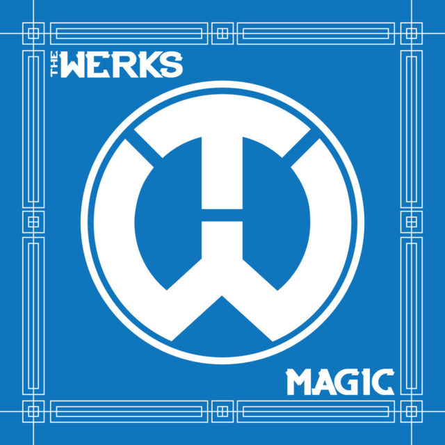 The Werks album cover artwork for Magic. Photo by: The Werks / Twitter