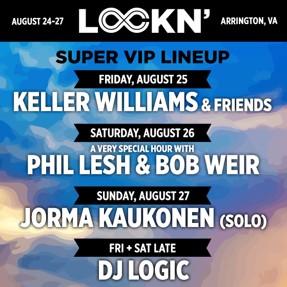 LOCKN 2017 Super VIP lineup. Photo by: LOCKN' Music Festival
