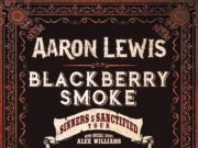 Aaron Lewis and Blackberry Smoke 2017 co-headlining tour dates. Photo provided.