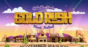 Goldrush Music Festival. Photo provided by: Relentless Beats, Universatile Music and Global Dance