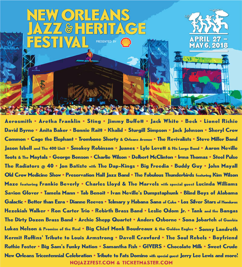 New Orleans Jazz Festival 2018 lineup. Photo by: New Orleans Jazz and Heritage Festival